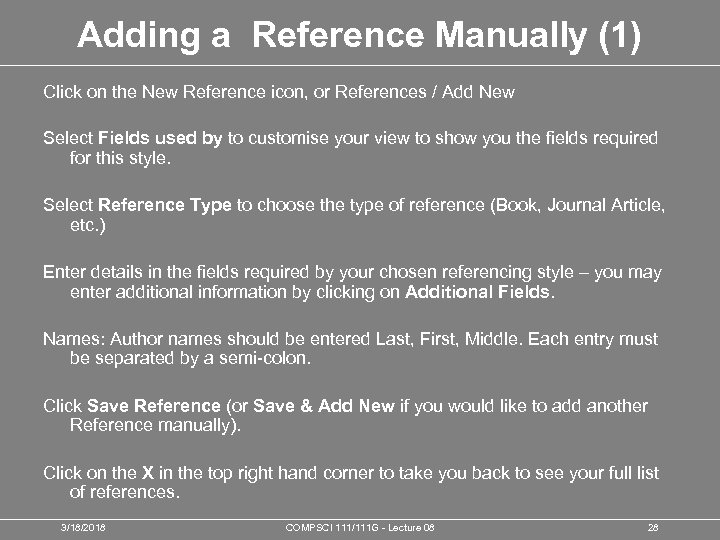 Adding a Reference Manually (1) Click on the New Reference icon, or References /