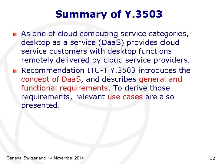 Summary of Y. 3503 As one of cloud computing service categories, desktop as a