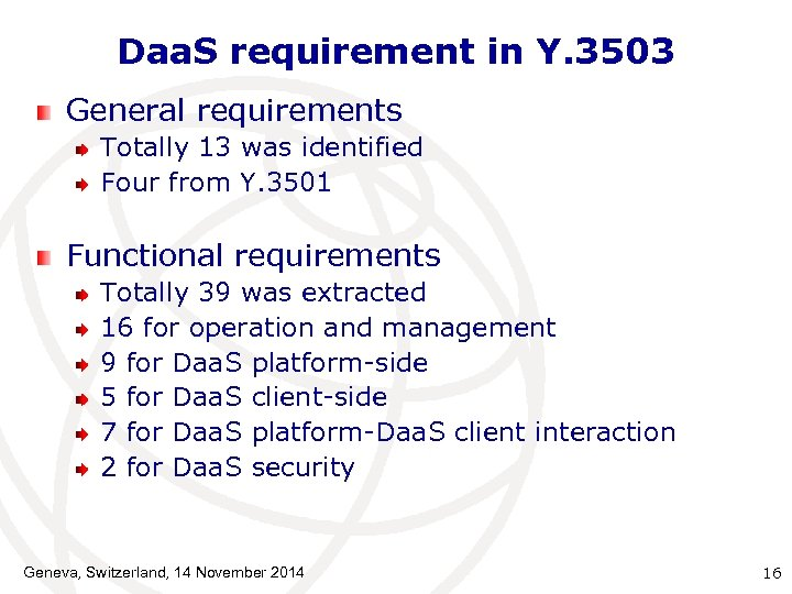 Daa. S requirement in Y. 3503 General requirements Totally 13 was identified Four from