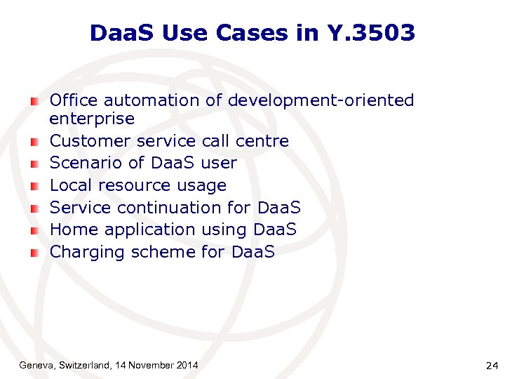Daa. S Use Cases in Y. 3503 Office automation of development-oriented enterprise Customer service