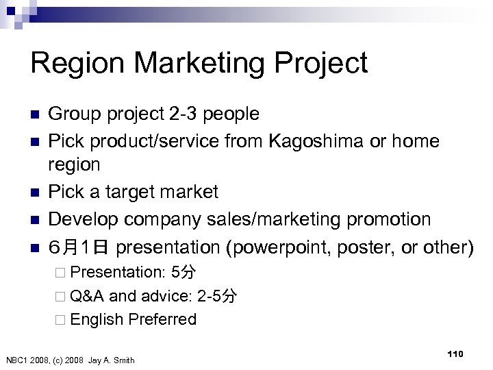 Region Marketing Project n n n Group project 2 -3 people Pick product/service from