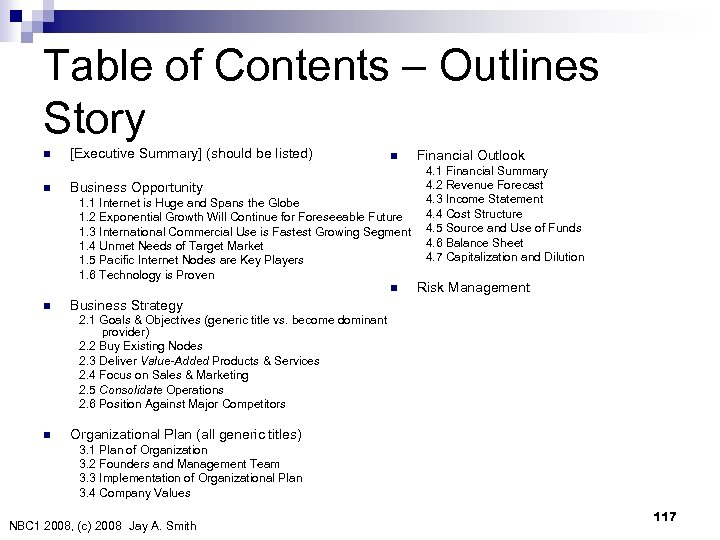 Table of Contents – Outlines Story n n [Executive Summary] (should be listed) n