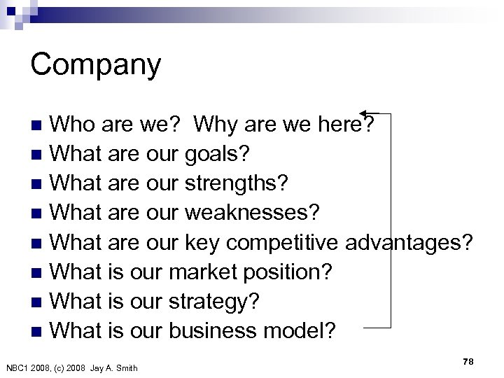 Company Who are we? Why are we here? n What are our goals? n