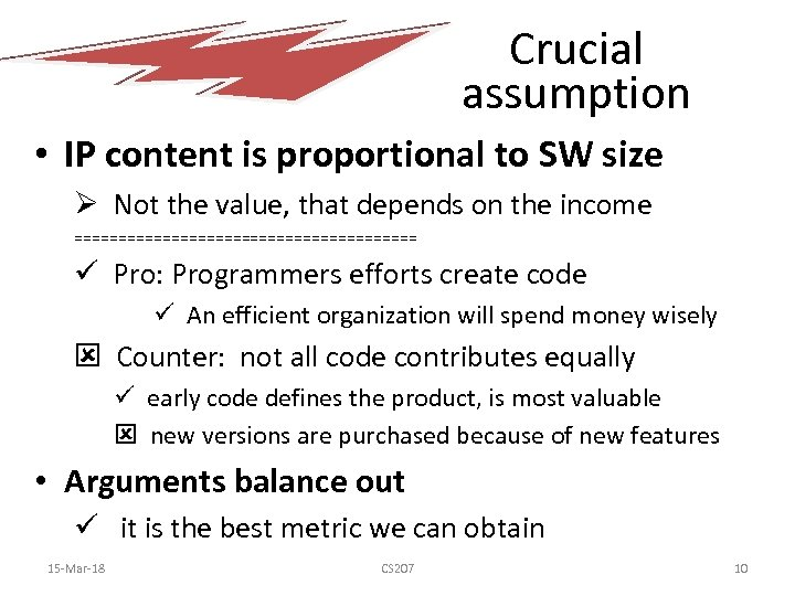 Crucial assumption • IP content is proportional to SW size Ø Not the value,