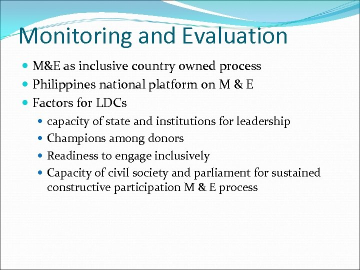 Monitoring and Evaluation M&E as inclusive country owned process Philippines national platform on M
