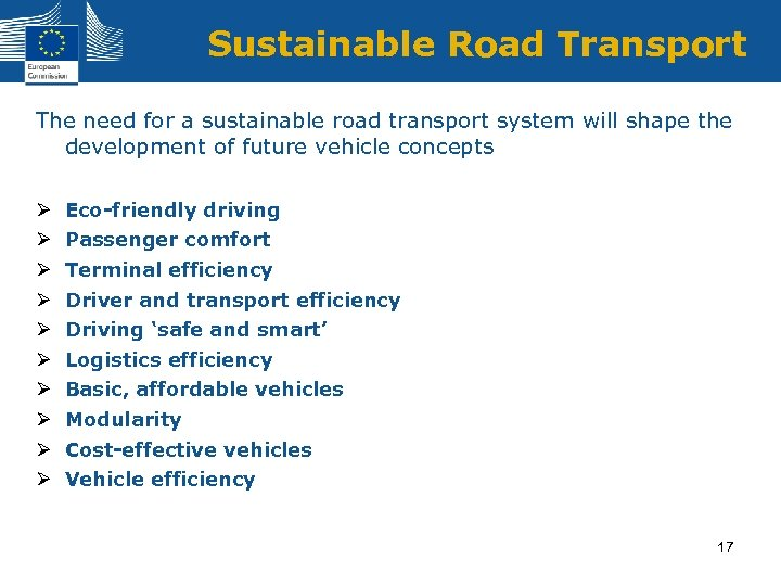 Sustainable Road Transport The need for a sustainable road transport system will shape the