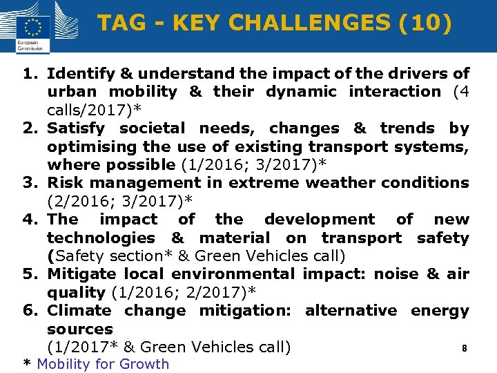TAG - KEY CHALLENGES (10) 1. Identify & understand the impact of the drivers
