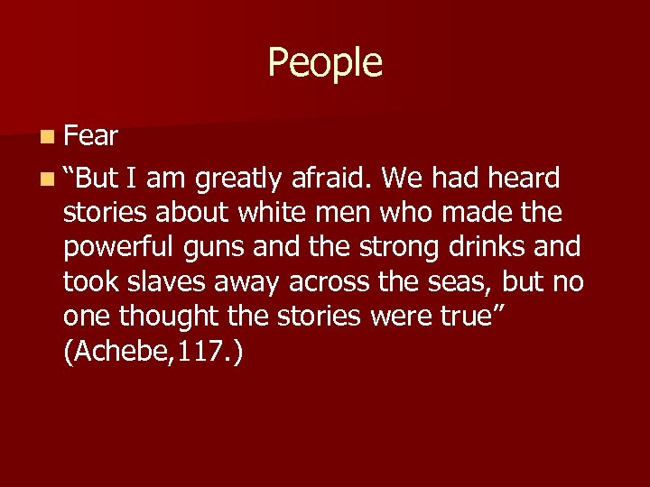 """People n Fear n """"But I am greatly afraid. We had heard stories about"""