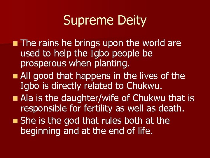 Supreme Deity n The rains he brings upon the world are used to help