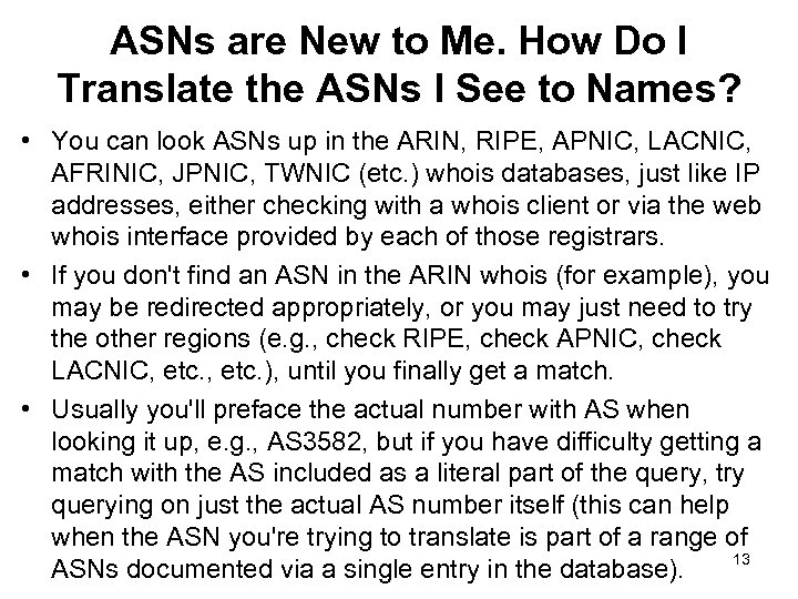 ASNs are New to Me. How Do I Translate the ASNs I See to