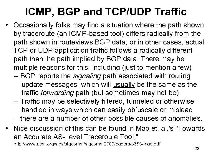 ICMP, BGP and TCP/UDP Traffic • Occasionally folks may find a situation where the