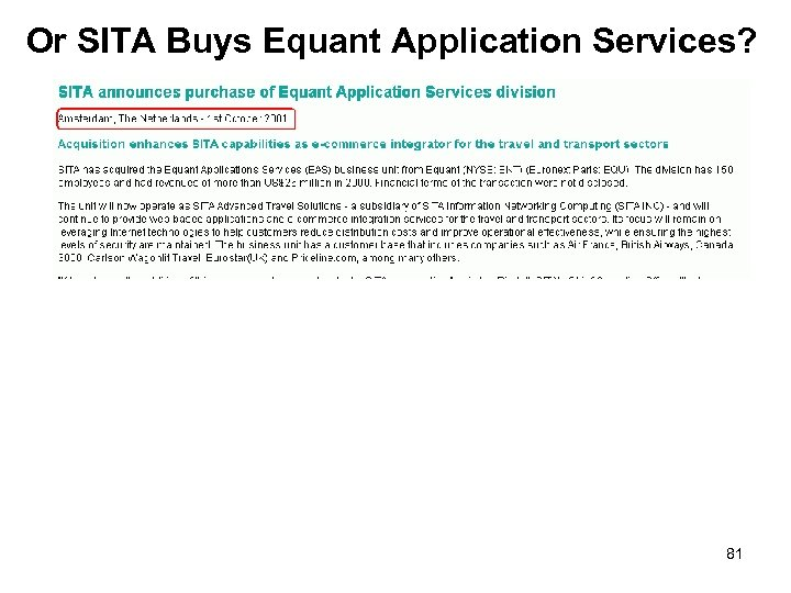 Or SITA Buys Equant Application Services? 81