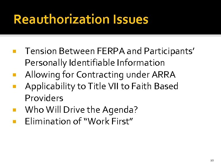 Reauthorization Issues Tension Between FERPA and Participants' Personally Identifiable Information Allowing for Contracting under