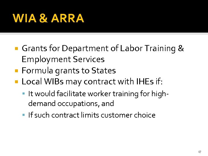 WIA & ARRA Grants for Department of Labor Training & Employment Services Formula grants