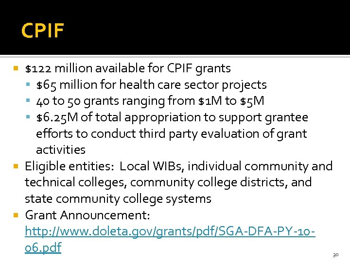 CPIF $122 million available for CPIF grants $65 million for health care sector projects