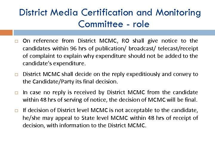 District Media Certification and Monitoring Committee - role On reference from District MCMC, RO