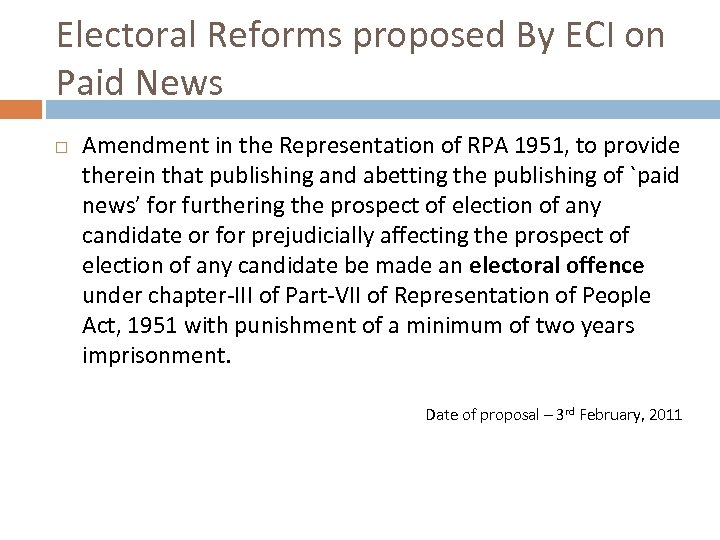 Electoral Reforms proposed By ECI on Paid News Amendment in the Representation of RPA