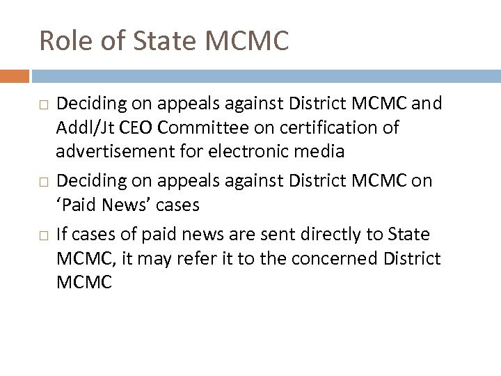 Role of State MCMC Deciding on appeals against District MCMC and Addl/Jt CEO Committee