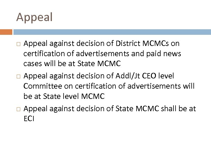 Appeal Appeal against decision of District MCMCs on certification of advertisements and paid news
