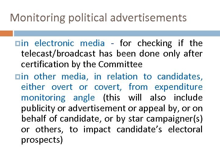 Monitoring political advertisements in electronic media - for checking if the telecast/broadcast has been