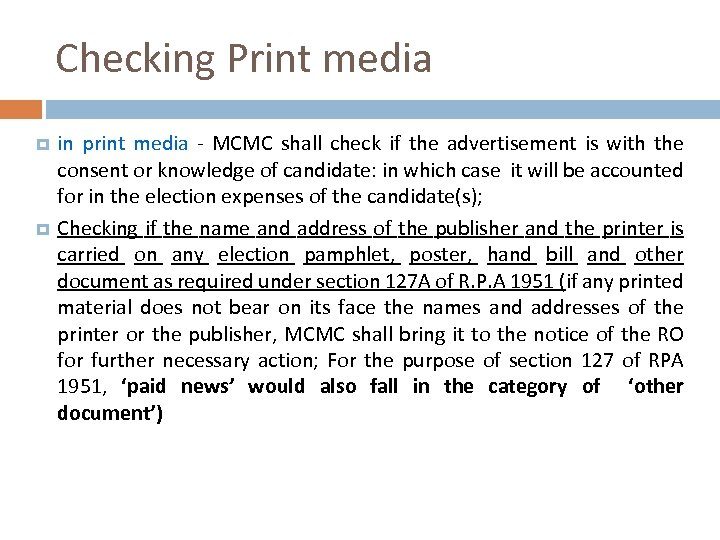 Checking Print media in print media - MCMC shall check if the advertisement is