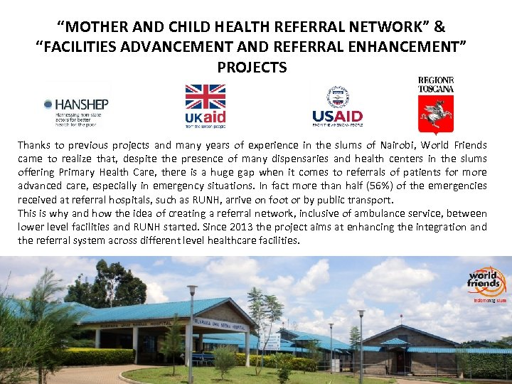 """MOTHER AND CHILD HEALTH REFERRAL NETWORK"" & ""FACILITIES ADVANCEMENT AND REFERRAL ENHANCEMENT"" PROJECTS Thanks"