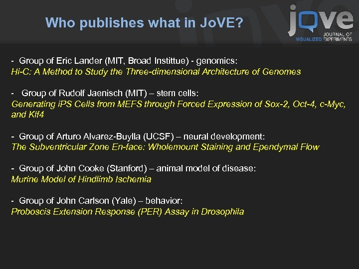 Who publishes what in Jo. VE? - Group of Eric Lander (MIT, Broad Instittue)