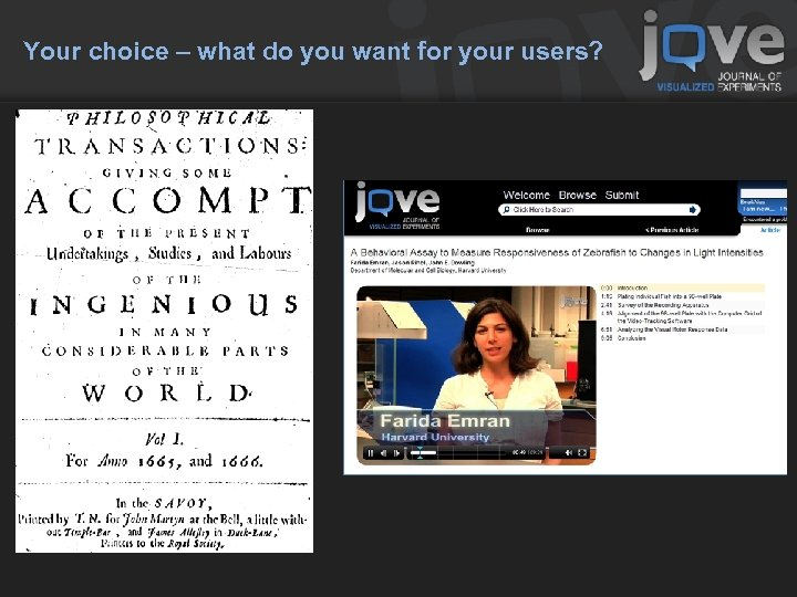 Your choice – what do you want for your users?