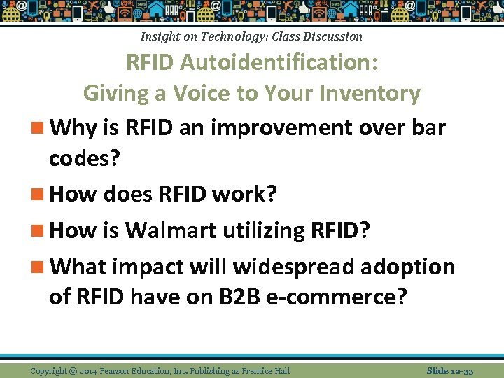 Insight on Technology: Class Discussion RFID Autoidentification: Giving a Voice to Your Inventory n