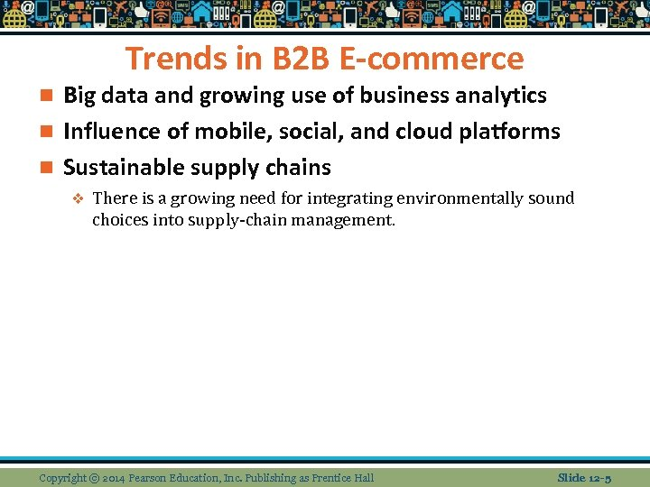 Trends in B 2 B E-commerce Big data and growing use of business analytics
