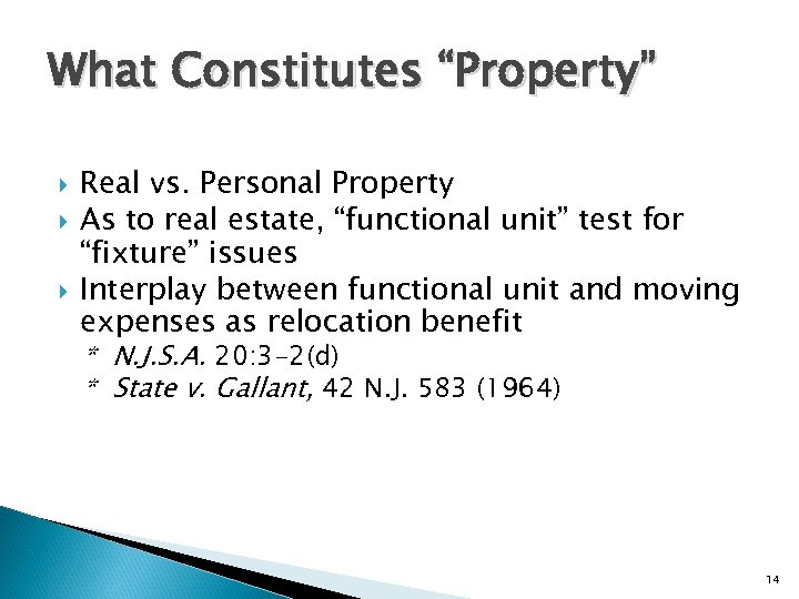 """What Constitutes """"Property"""" Real vs. Personal Property As to real estate, """"functional unit"""" test"""