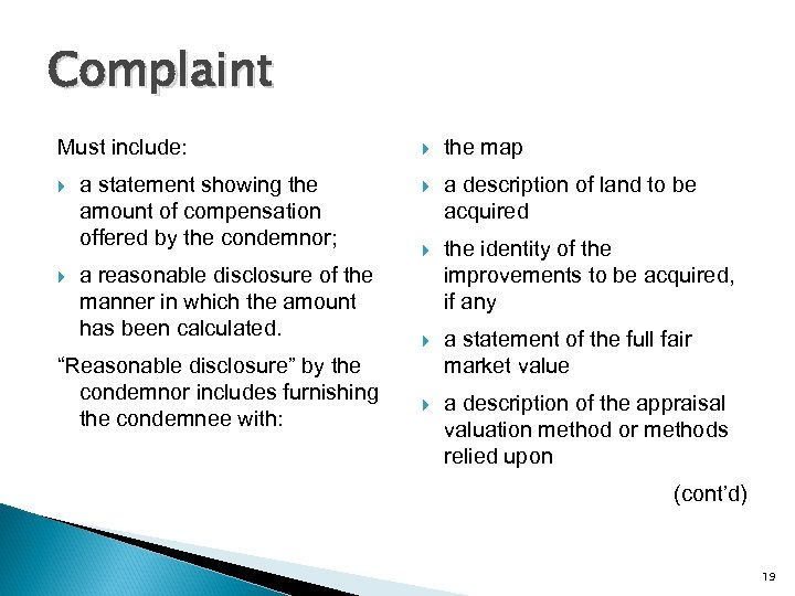 Complaint Must include: a statement showing the amount of compensation offered by the condemnor;