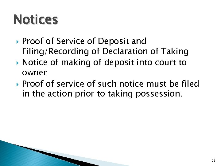 Notices Proof of Service of Deposit and Filing/Recording of Declaration of Taking Notice of