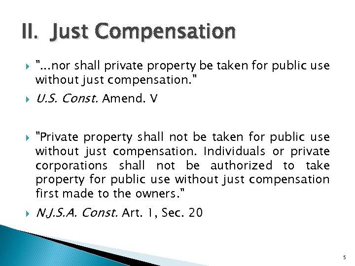 II. Just Compensation