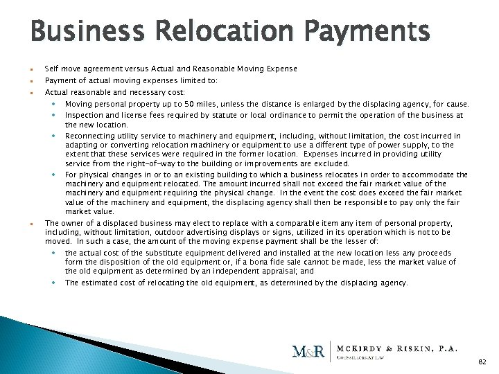 Business Relocation Payments Self move agreement versus Actual and Reasonable Moving Expense Payment of