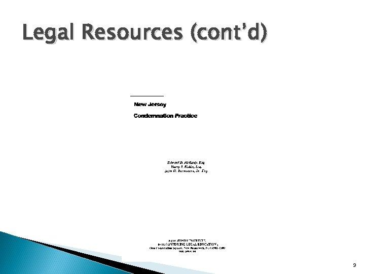 Legal Resources (cont'd) 9