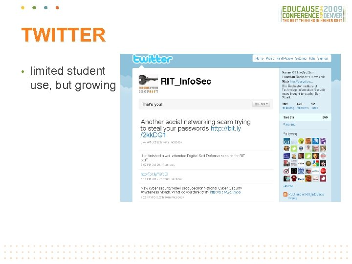 TWITTER • limited student use, but growing