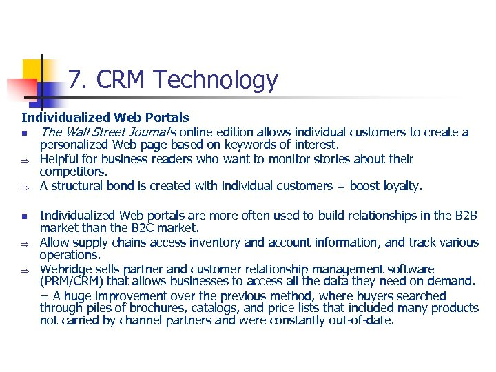 7. CRM Technology Individualized Web Portals n The Wall Street Journal's online edition allows