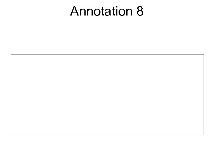 Annotation 8