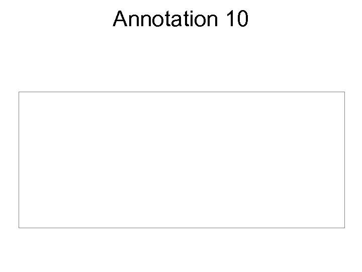 Annotation 10