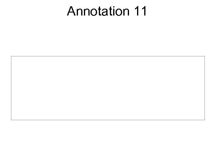 Annotation 11