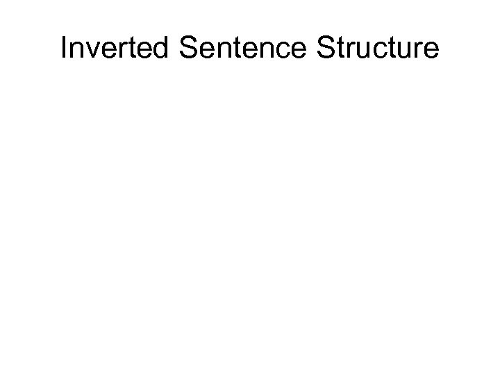 Inverted Sentence Structure