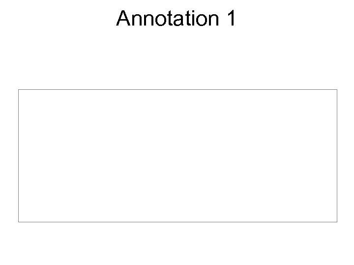 Annotation 1