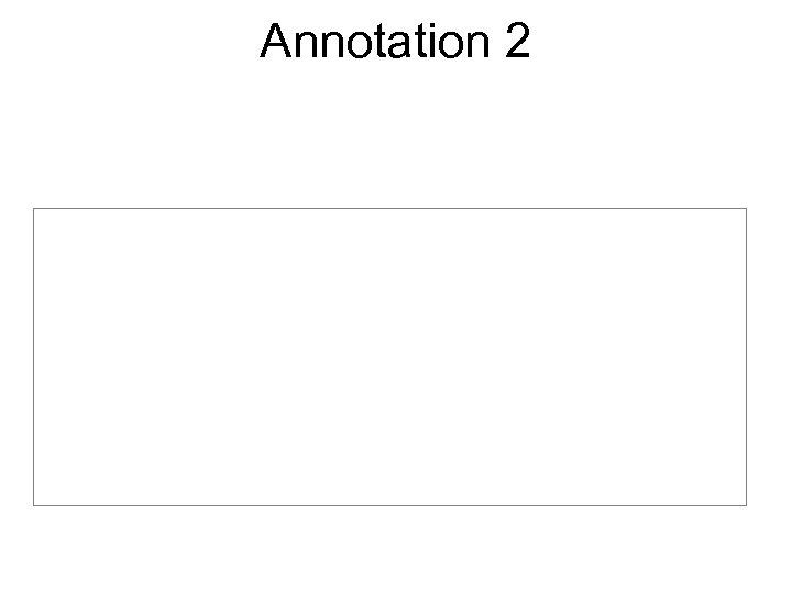 Annotation 2