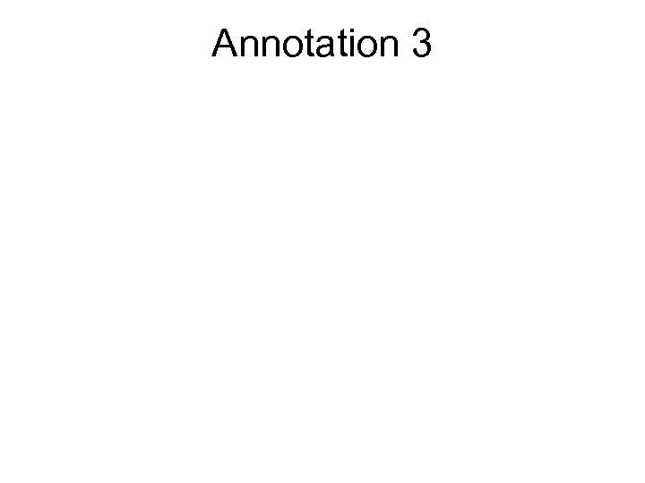 Annotation 3