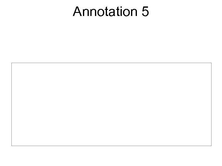 Annotation 5