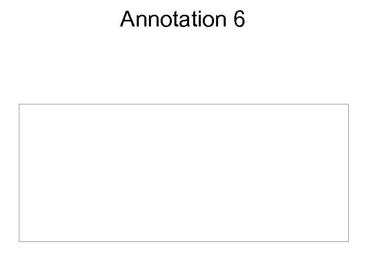 Annotation 6