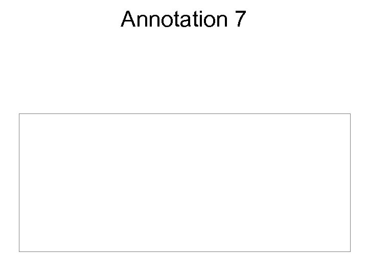 Annotation 7