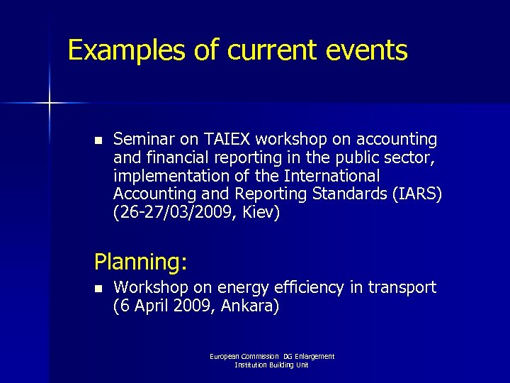 Examples of current events n Seminar on TAIEX workshop on accounting and financial reporting