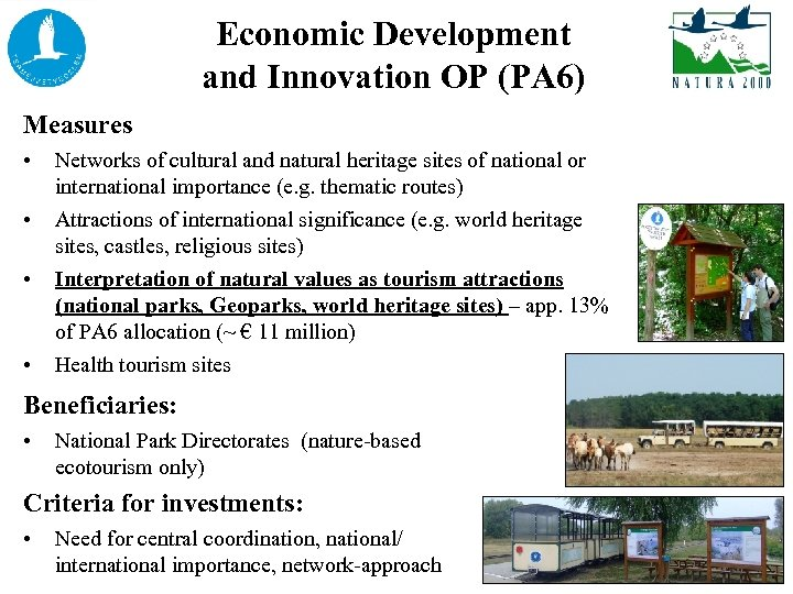 Economic Development and Innovation OP (PA 6) Measures • • • Networks of cultural